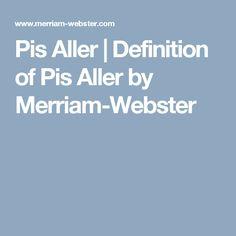 Pis Aller | Definition of Pis Aller by Merriam-Webster