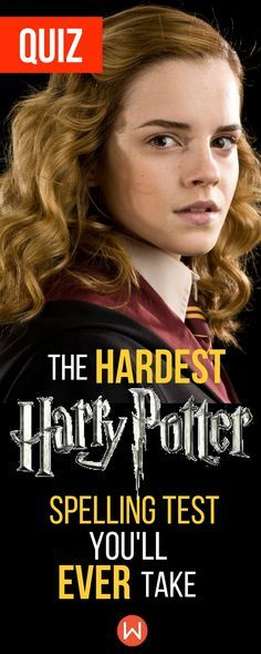 Harry Potter Quiz: Can you pass the hardest Harry Potter spelling test? Harry Potter Quizzes, Buzzfeed Quizzes, Playbuzz Quiz, Harry Potter Trivia, Hogwarts, Wizarding World Quiz, Hermione Granger, Ron Weasley, JK Rowling, Hogwarts Houses, Harry Potter Knowledge Test, Spelling Quiz