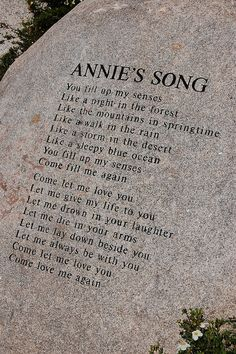 """""""Annie's Song"""" Is Carved In Stone In Aspen, CO At The John Denver Sanctuary - """"Annie's Song"""" - One Of His Most Famous & Beautiful Songs Was  Written For His 1st Wife Annie - He Wrote It In Less Than 10 Minutes While On A Ski Lift In Aspen"""