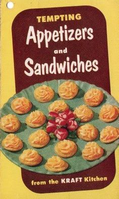 I love that an appetizer in the 1960's was a Ritz with EZ-Cheese.
