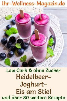 Low Carb Heidelbeer-Joghurt-Eis am Stiel - gesundes Rezept - Blaubeer-Rezepte - Frozen Yogurt Popsicles, Healthy Popsicles, Healthy Snacks, Ice Popsicles, Low Carb Desserts, Cookie Desserts, Dessert Recipes, Low Carb Eis, Healthy Ice Cream