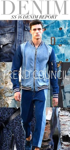 FASHION VIGNETTE: TRENDS // TREND COUNCIL - WOMENS AND MENS - SS 2016 DENIM REPORT