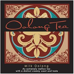 Serenity Tea Sips Milk Oolong – 4 oz. Milk steamed oolong loose leaf tea