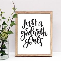 Just a Girl with Goals quote, Digital Download