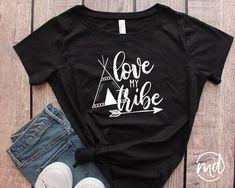 Love My Tribe Shirt Love My Tribe Tshirt Tribe Shirt Women