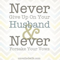 Don't Give Up On Your Marriage --- Do you sometimes feel like giving up on your marriage? I know that I have felt like giving up at least once in my marriage. Every wife needs encouragement for marriage!  Some may seriously be contemplating divorce, while others just need a little remin… Read More Here http://unveiledwife.com/dont-give-up-on-your-marriage/ #marriage #love