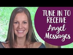 "How to Tune In To Receive Angel Messages & What I Mean By ""Tuning In To The Angelic Realm"" - YouTube"