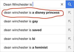 Everyone... Dean's a disney princess