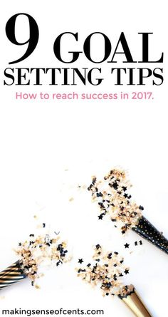 Did you know that only around 8% of people achieve their new year's resolutions? Check out these tips on 2017 goals and goal setting so that you can be successful in 2017!