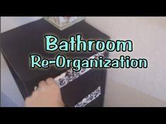 Bathroom Re-Organiza