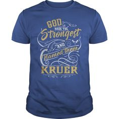 KRUER shirt. God made the strongest and named them KRUER - KRUER T Shirt, KRUER Hoodie, KRUER Family, KRUER Tee, KRUER Name, KRUER bestseller #gift #ideas #Popular #Everything #Videos #Shop #Animals #pets #Architecture #Art #Cars #motorcycles #Celebrities #DIY #crafts #Design #Education #Entertainment #Food #drink #Gardening #Geek #Hair #beauty #Health #fitness #History #Holidays #events #Home decor #Humor #Illustrations #posters #Kids #parenting #Men #Outdoors #Photography #Products #Quotes…