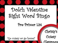 Adorable classroom set of 25 Valentine's Day Dolch sight word bingo game cards which feature words from the pre-primer word list.