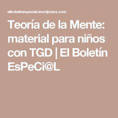 Teoría de la Mente: material para niños con TGD | El Boletín EsPeCi@L