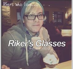 Riker Lynch. Gah I love his glasses. They're adorable. And then he smiles. Are you trying to kill me, Riker?