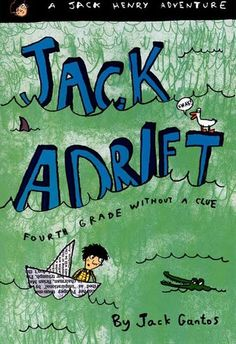 Shari Frost surveyed teachers and found that fourth-grade teacher Chris chooses books with same-age protagonists for the first read aloud. Jack Adrift: Fourth Grade Without a Clue by Jack Gantos fit the bill.