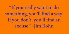 im good at excuses Jim Rohn Quotes, Interesting Quotes, Awesome Quotes, Bruce Lee Quotes, Motivational Quotes, Inspirational Quotes, Classroom Quotes, Truth Hurts, Leadership Quotes