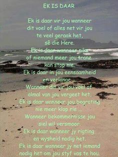 Ek is daar Pray Quotes, Bible Verses Quotes, Quotes About God, Wisdom Quotes, Qoutes, Scriptures, God Is, Word Of God, Vi Lol