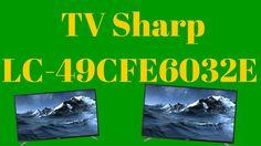 Televizor Smart LED Sharp LC-49CFE6032E - Sharp LC-49CFE6032E Led