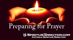 Preparing-for-Prayer-SD-Finding-God-through-Meditation-SpiritualDirection.com_