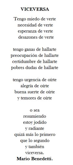 Me encantaaaa!by Mario Benedetti ♥ Poetry Quotes, Book Quotes, Words Quotes, Me Quotes, Sayings, More Than Words, Some Words, Spanish Quotes, Beautiful Words