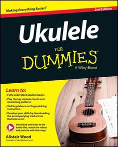 How To Learn Piano The fast and easy way to learn how to play the ukulele With the help of Ukulele For Dummies , learning to play this popular string instrument at a basic level has never been easier. Now in a fully upd Cool Ukulele, Ukelele, Ukulele Chords, Piano Lessons, Guitar Lessons, Guitar Tips, Best Piano, Getting Played, Libros
