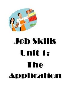 The Job Skills Unit 1:  The Application  Created for students in special education who have mild to moderate intellectual disabilites, those with Autism or ASD.15 page unit which includes:- application jigs-  job skills checklist-  application wallet information card- FULL LESSON PLAN  and photosCreated by Jenna Leopard, a high school special education teacher with over 20 years of experience working with students with Autism and special needs.