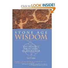 Stone Age Wisdom: The Healing Principles of Shamanism: Tom Crockett (on Amazon - of course)