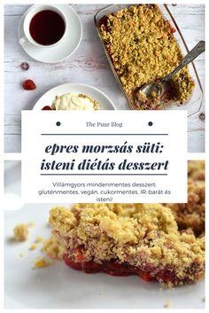 epres morzsás süti, a villámgyors mindenmentes desszert #gluténmentes #vegán #diéta #thepuur #mindenmentes #inzulinrezisztancia #desszert #gluténmentes