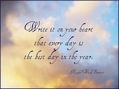 Write it on your heart ............