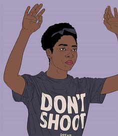 """""""Don't Shoot"""" #Black"""