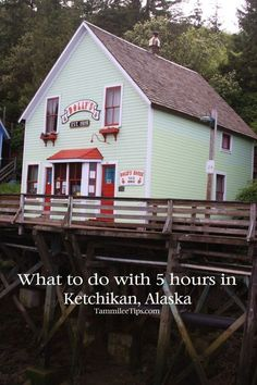 What to do with 5 Hours in Ketchikan during an Alaska Cruise
