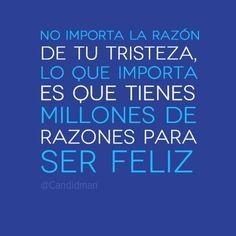 Frases Risueñas: Hay Millones De Razones Para Ser Feliz - http://alegrar.me/frases-risuenas-hay-millones-de-razones-para-ser-feliz/