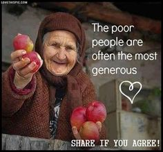 poor people are the most generoous life quotes quotes quote life quote