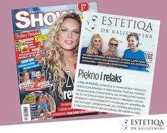 Magazyn Show opisuje naszą klinikę: piękno i relaks idą w parze :)