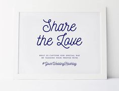 Navy Wedding Signs Share The Love Hashtag Sign Wedding