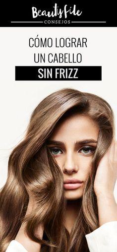 Consejos y recomendaciones para una melena sin frizz Hair Beauty, Face, Hair Care, Trending Hairstyles, Tips, Hair, Faces, Facial