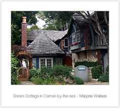 """""""Dream Cottage in Carmel-by-the-sea"""" by Marjorie Wallace   Redbubble"""