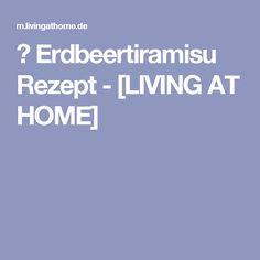 ▷ Erdbeertiramisu Rezept - [LIVING AT HOME]