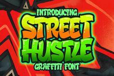 Street Hustle - Graffiti Font