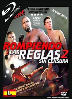 Rompiendo las Reglas 2 2011 BRrip Latino ~ Movie Coleccion