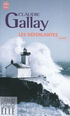 Les Déferlantes - Claudie Gallay