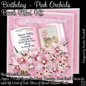 Birthday - Pink Orchids Book Mini Kit