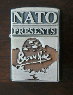 Zippo NATO PRESENTS BOSNIA NOW Zippo Limited Edition, Zippo Lighter, Smoking Pipes, Bosnia, Gadgets, Presents, Cigar, Army, Vintage