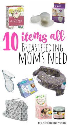 10 Things All Breastfeeding Moms Need