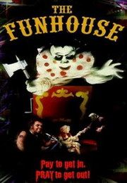 The Funhouse - 80's Horror Movies This one scared my brother. Wuss LOL