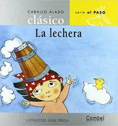 5-7 AÑOS. La lechera / Luz Orihuela.