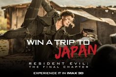 Hey Resident Evil Movie fans! In honour of the premiere, IMAX is giving away a trip to Japan! Enter to win here: http://cinplx.co/2jk4nU5.