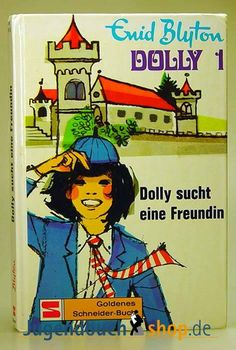 Enid Blyton - Dolly (Enid Blyton - First Term at Malory Towers)