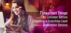 7 Important Tips to Consider Before Choosing a Franchise Lead Generation Service Lead Management, Franchise Business, Lead Generation, Understanding Yourself, Investing, Tips, Counseling