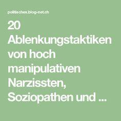 20 Ablenkungstaktiken von hoch manipulativen Narzissten, Soziopathen und Psychopathen, um Dich zum Schweigen zu bringen   Politisches